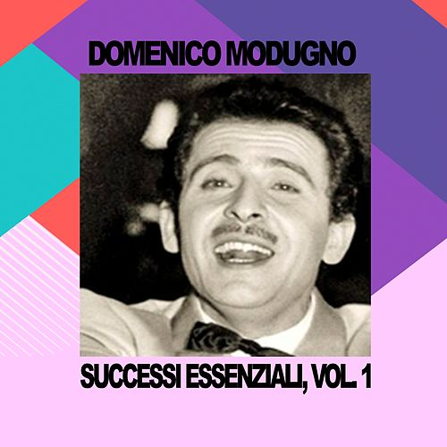 Domenico Modugno - Successi Essenziali, Vol. 1 by Domenico Modugno
