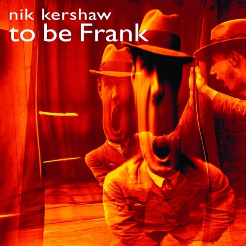 To Be Frank de Nik Kershaw