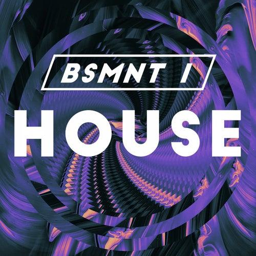 Bsmnt #1 // House de Various Artists