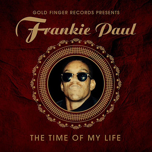 The Time of My Life by Frankie Paul