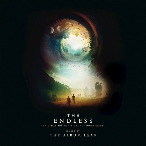 The Endless (Original Motion Picture Soundtrack) by The Album Leaf