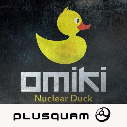 Nuclear Duck de Omiki