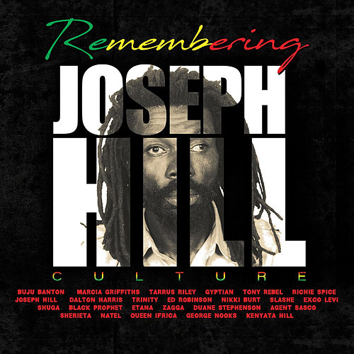 Remembering  Joseph 'Culture' Hill by Various Artists