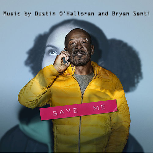 Save Me (Music from the Original TV Series) by Dustin O'Halloran