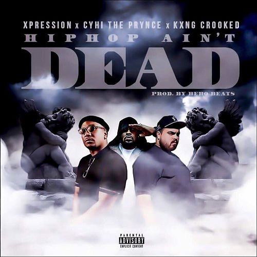 Hiphop Ain't Dead de Xpression