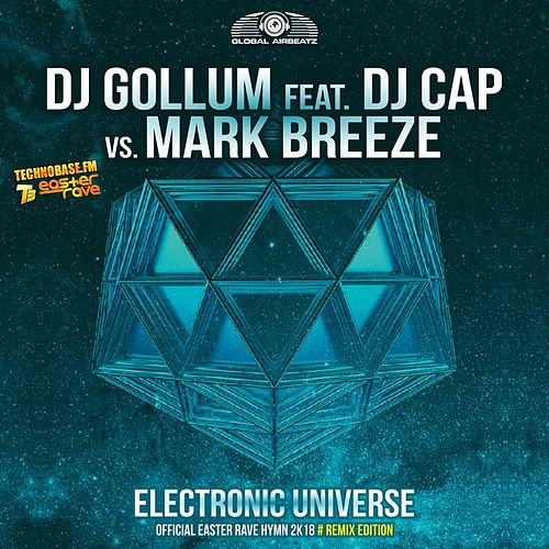 Electronic Universe (Easter Rave Hymn 2k18) (The Remixes) von DJ Gollum