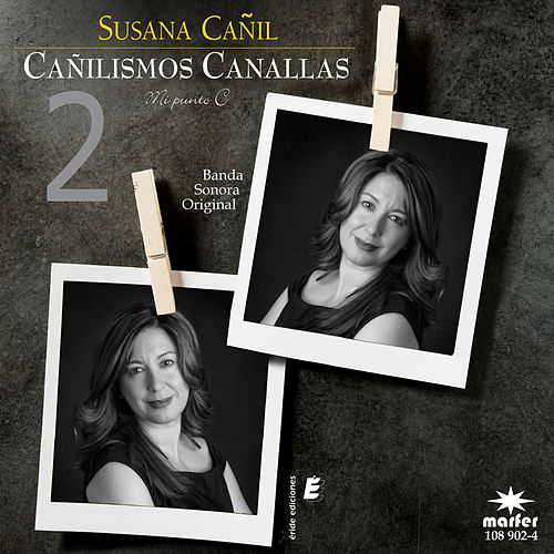 Cañilismos Canallas 2 by Various Artists