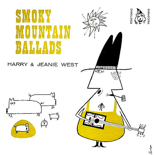 Smoky Mountain Ballads ‎ by Harry and Jeanie West