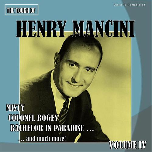 The Touch of Henry Mancini, Vol. 4 (Digitally Remastered) de Henry Mancini