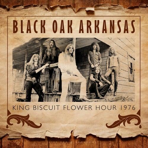 King Biscuit Flower Hour (Live) di Black Oak Arkansas