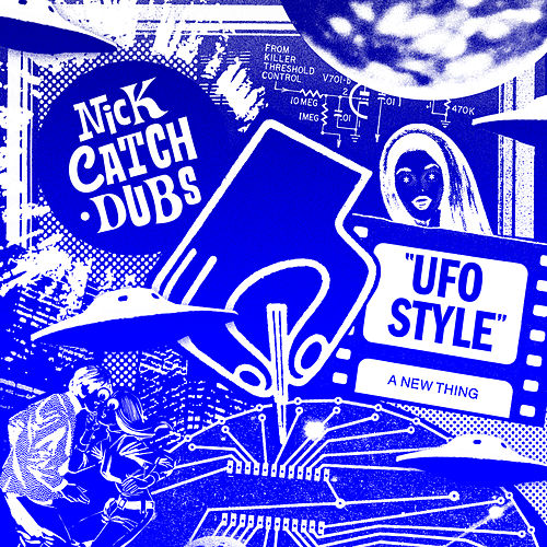 UFO Style by Nick Catchdubs