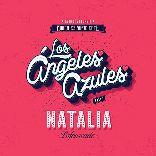Nunca Es Suficiente by Los Angeles Azules