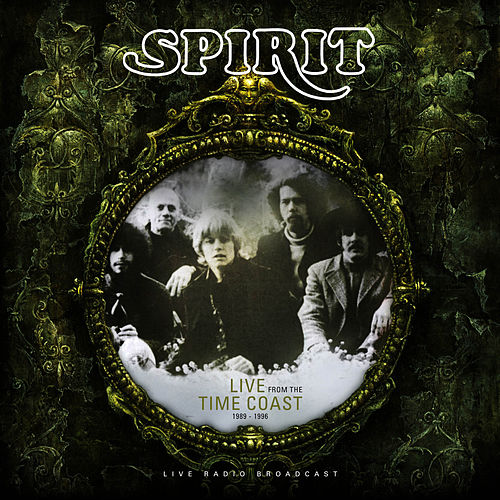Live From the Time Coast 1994 (Live) by Spirit