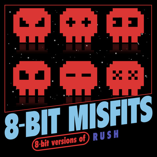 8-Bit Versions of Rush von 8-Bit Misfits