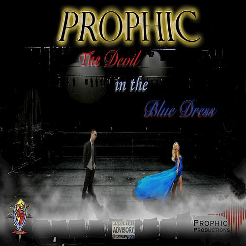 The Devil in the Blue Dress by Prophic