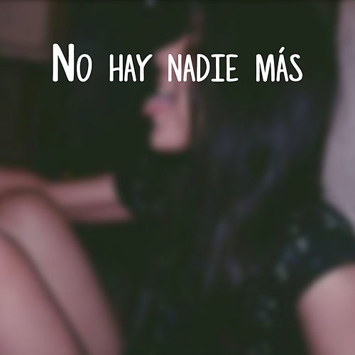 No Hay Nadie Más van Melanie Espinosa
