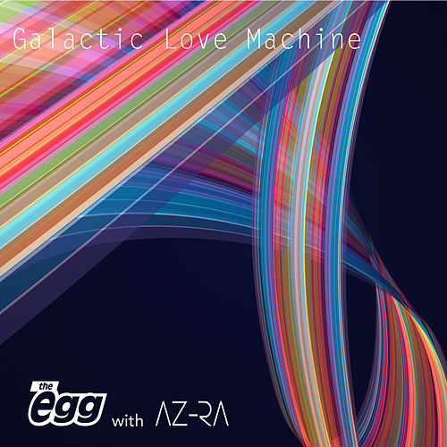 Galactic Love Machine by The Egg