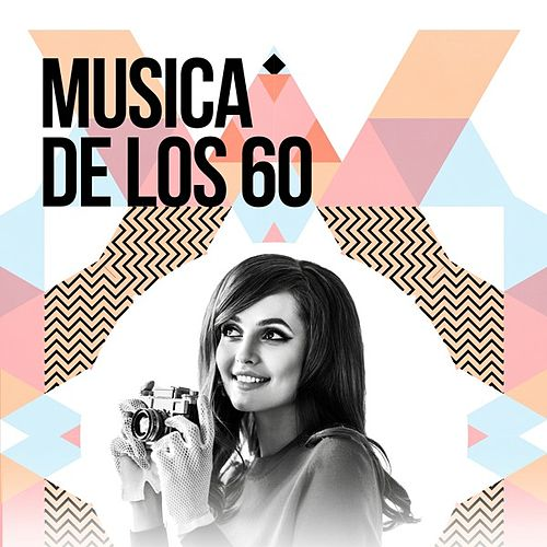 Musica de los 60 de Various Artists