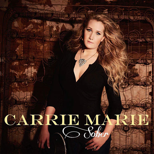 Sober by Carrie Marie