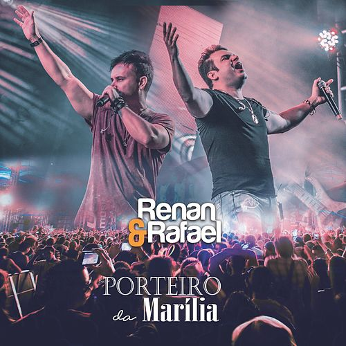 Porteiro da Marília von Renan e Rafael
