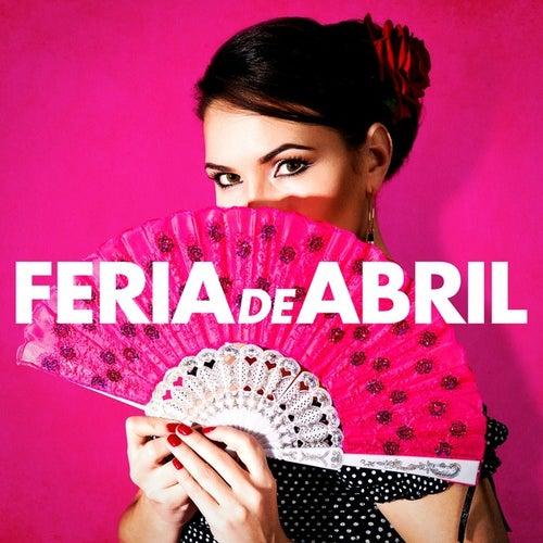 Feria De Abril de Various Artists