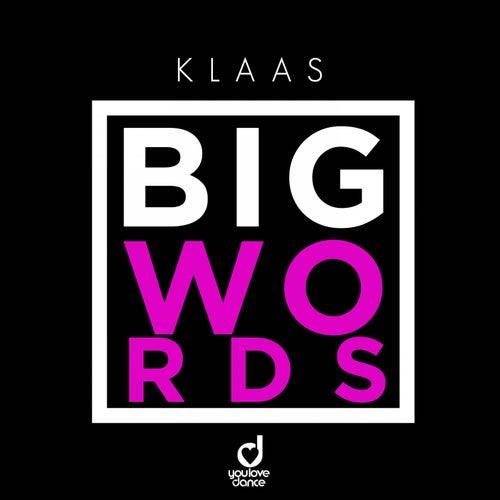 Big Words by Klaas