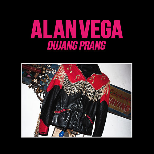 Dujang Prang by Alan Vega