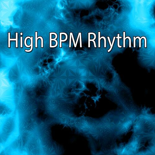 High BPM Rhythm by CDM Project
