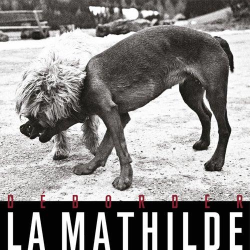 Déborder by Mathilde