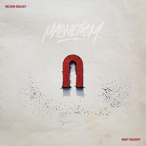 Magnetism by Nelson Dialect