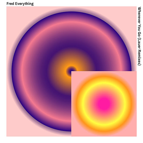 Wherever You Go von Fred Everything