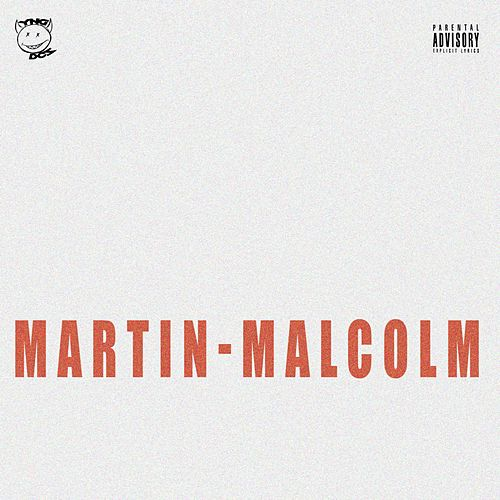 Martin-Malcolm by Young Deuces