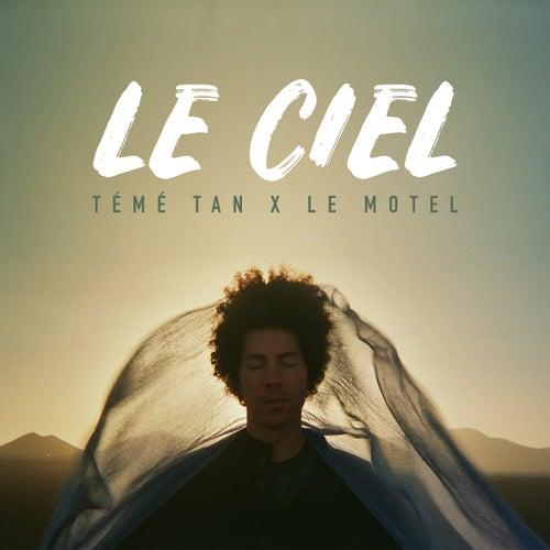 Le Ciel (Radio Edit) de Témé Tan