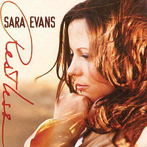 Restless by Sara Evans