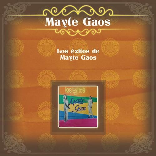 Los Éxitos de Mayte Gaos von Mayte Gaos