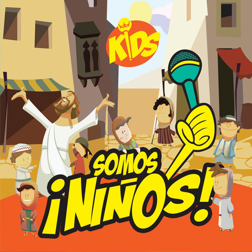 Somos Niños de Rey de Reyes Kids