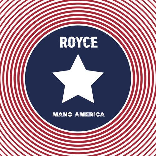 Mano America de Royce