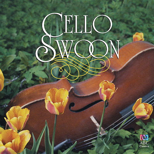 Cello Swoon van Various Artists
