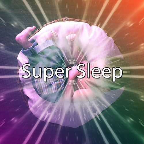 Super Sleep de Sleepicious