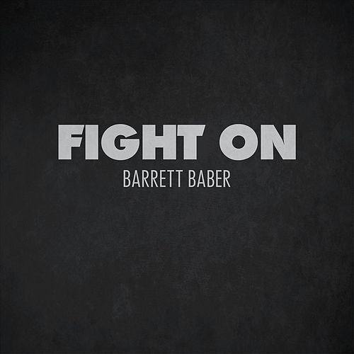 Fight On de Barrett Baber