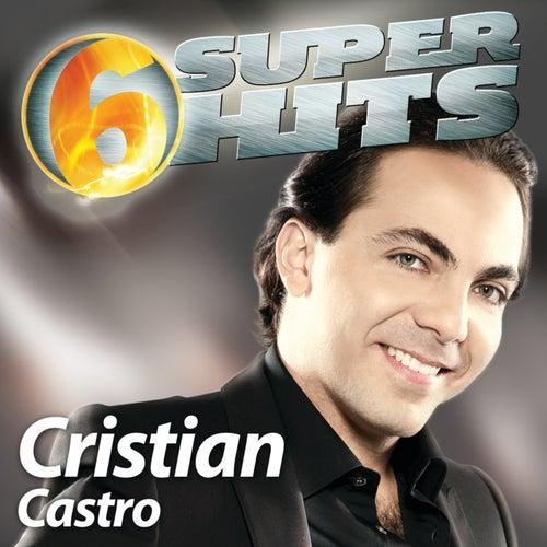 6 Super Hits de Cristian Castro
