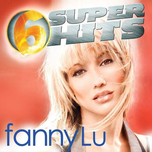 6 Super Hits by Fanny Lu