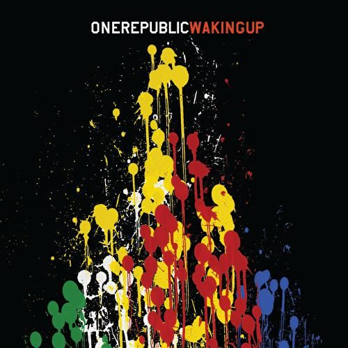 Waking Up by OneRepublic