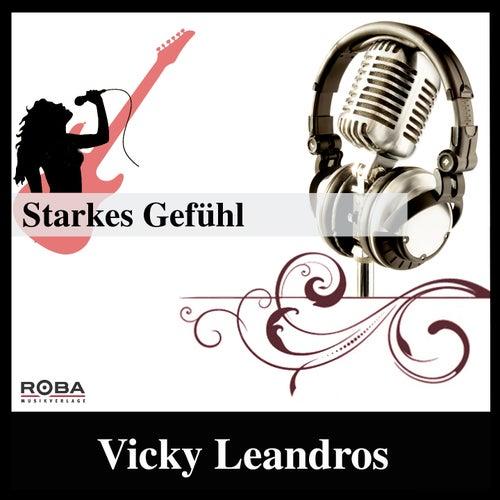 Starkes Gefühl by Vicky Leandros