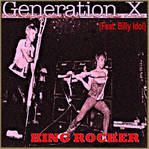 King Rocker featuring Billy Idol von Generation X