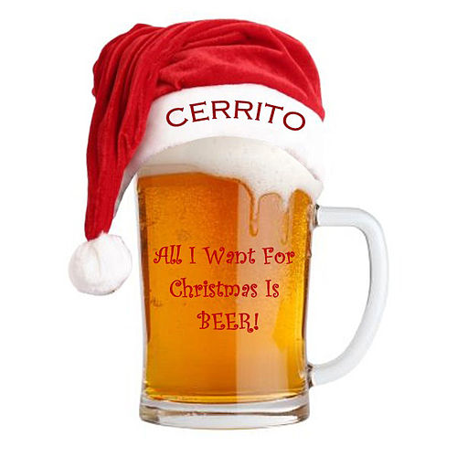 All I Want For Christmas Is BEER! by Cerrito