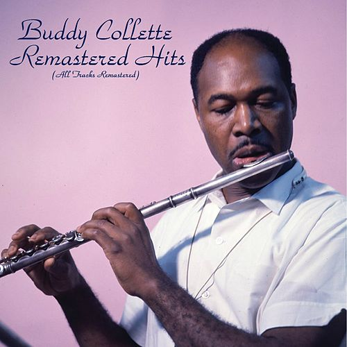 Remastered Hits (All Tracks Remastered) de Buddy Collette