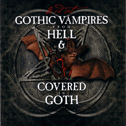 Gothic Vampires From Hell & Covered In Goth de Various Artists