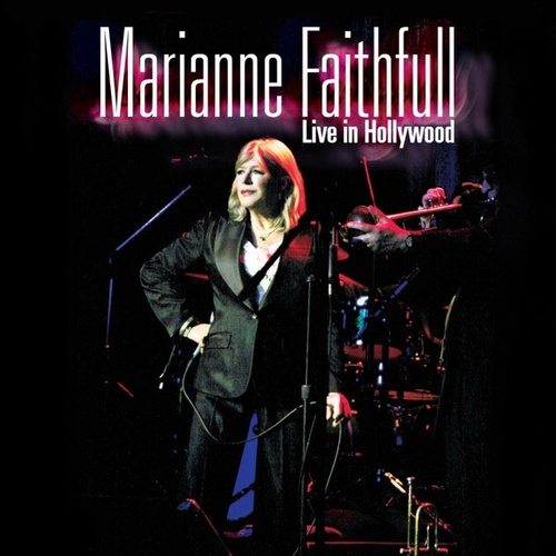 Live in Hollywood de Marianne Faithfull