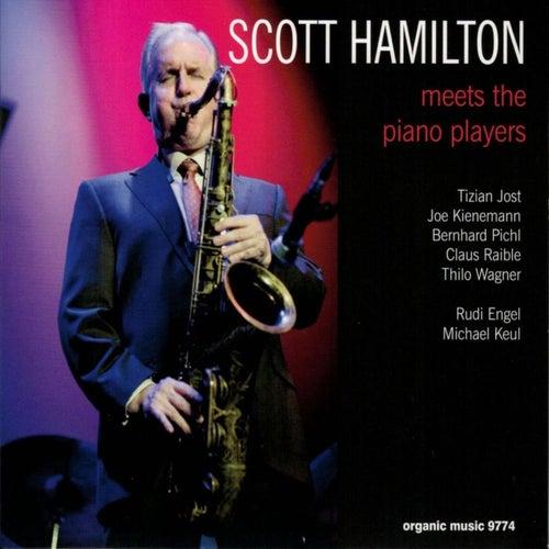 Meets the Piano Players by Scott Hamilton